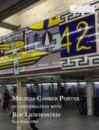 Melinda Camber Porter In Conversation With Roy Lichtenstein (ebook)