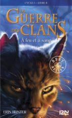 LA GUERRE DES CLANS TOME 2
