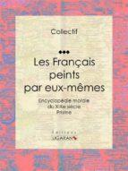 Les Français peints par eux-mêmes (ebook)