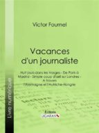 Vacances d'un journaliste (ebook)