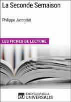 La Seconde Semaison de Philippe Jaccottet (ebook)