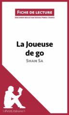 La Joueuse de go de Shan Sa (Fiche de lecture) (ebook)