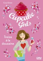 CUPCAKE GIRLS - TOME 6