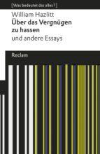 Über das Vergnügen zu hassen und andere Essays (ebook)