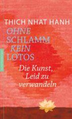 Ohne Schlamm kein Lotos (ebook)