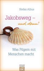 Jakobsweg - und dann? (ebook)