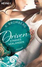 Driven. Starkes Verlangen (ebook)