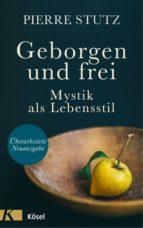 Geborgen und frei (ebook)