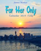 For Her Only: Calendar 2014 (ebook)