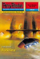 Perry Rhodan 2219: Rorkhete (ebook)