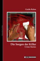 Die Sorgen der Killer (ebook)