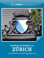 Sagen und Legenden aus Zürich
