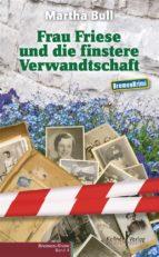 Frau Friese und die finstere Verwandtschaft (ebook)