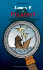 James K. in: Piraten! (ebook)