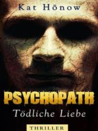 Psychopath - Tödliche Liebe (ebook)