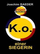 K.O. EINER SIEGERIN