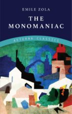 The Monomaniac (ebook)