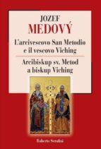 L'arcivescovo San Metodio e il vescovo Viching (ebook)