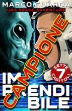 Campione Gratuito: Imprendibile - Una Space Adventure (ebook)