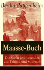 Maasse-Buch: Die Sagen und Legenden aus Talmud und Midrasch (Vollständige Ausgabe) (ebook)