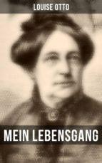 Mein Lebensgang (Komplette Ausgabe) (ebook)