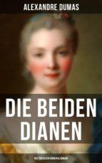 Die beiden Dianen: Historischer Kriminalroman (ebook)