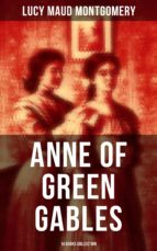 Anne of Green Gables: 14 Books Collection (ebook)