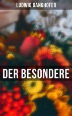 Der Besondere (Vollständige Ausgabe) (ebook)
