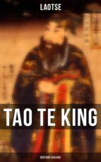 Tao Te King (Vollständige deutsche Ausgabe) (ebook)