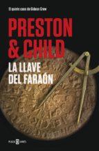 La llave del faraón (Gideon Crew 5) (ebook)