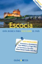 Escocia. Highlands e islas interiores (ebook)