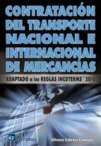 CONTRATACION DEL TRANSPORTE NACIONAL E INTERNACIONAL DE MERCANCÍA