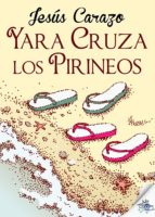 Yara cruza los Pirineos (ebook)