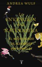 La invención de la naturaleza (ebook)