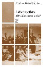 LAS RAPADAS. EL FRANQUISMO CONTRA LA MUJER
