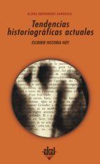 Tendencias historiográficas actuales (ebook)