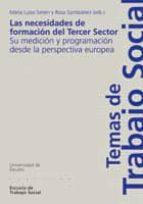 LAS NECESIDADES DE FORMACIÓN DEL TERCER SECTOR: SU MEDICIÓN Y PROGRAMACIÓN DESDE LA PERSPECTIVA EUROPEA