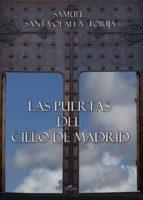 Las puertas del cielo de Madrid