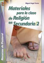 Materiales para la clase de Religión en Secundaria / 2