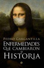 Enfermedades que cambiaron la Historia (ebook)