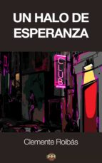 Un halo de esperanza (ebook)
