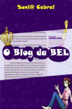 O Blog Da Bel (ebook)