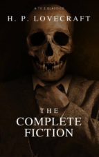 The Complete Fiction of H.P. Lovecraft (ebook)