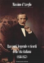 Racconti, leggende e ricordi della vita italiana (1856-1857) (ebook)