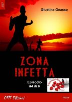 Zona infetta ep. #4 (ebook)