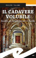 Il cadavere volubile. Incubo ad Avigliana per il Cardo (ebook)