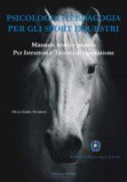 Psicologia e Pedagogia per gli Sport Equestri (ebook)