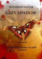 Grey Shadow (ebook)