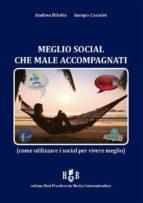 Meglio social che male accompagnati (ebook)