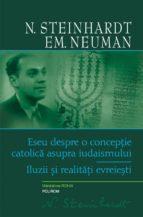 Eseu despre o conceptie catolica asupra iudaismului (ebook)